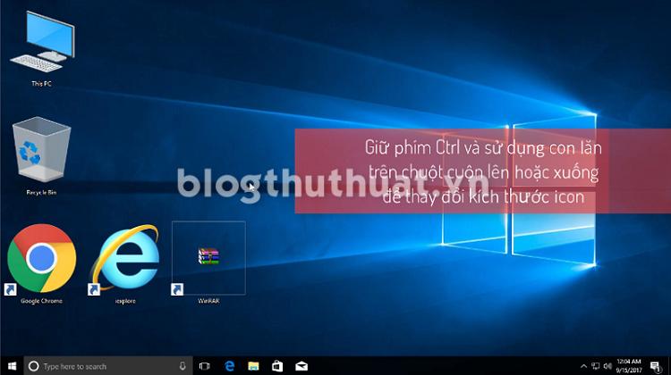 Thay đổi kích thước biểu tượng trên Windows 10 toàn tập